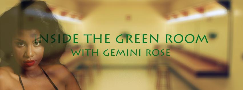 gemini rose inside the green room
